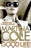 Martina Cole The Good Life