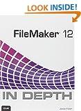 FileMaker 12 in Depth