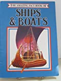 Amazing Fact Book of Ships and Boats (The Amazing Fact Book Library)