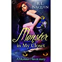 Monster in My Closet Audiobook by R. L. Naquin Narrated by Rebecca Gibel