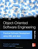 img - for Object-Oriented Software Engineering: Practical Software Development using UML and Java, Second Edition by Timothy Lethbridge (4-Jul-2005) Paperback book / textbook / text book