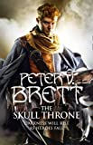 The Skull Throne (The Demon Cycle)