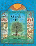 Adam and Eve and the Garden of Eden (0802852785) by Ray, Jane