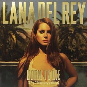 LANA DEL REY - Born to Die: The Paradise Edition - Amazon.com Music