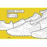 Sneaker: Die Sammlung zum Ausmalen (cadeau)