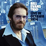 Live In Ottawa 1974 / Bill Evans