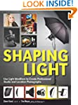 Shaping Light: Use Light Modifiers to...