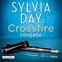 Hingabe (Crossfire 4) Audiobook by Sylvia Day Narrated by Svantje Wascher, Michael Hansonis
