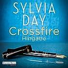Hingabe (Crossfire 4) (       ungekürzt) von Sylvia Day Gesprochen von: Svantje Wascher, Michael Hansonis