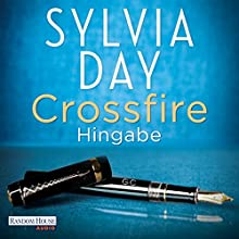 Hingabe (Crossfire 4) (       UNABRIDGED) by Sylvia Day Narrated by Svantje Wascher, Michael Hansonis