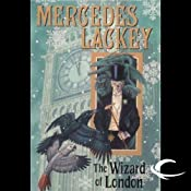 The Wizard of London: Elemental Masters | [Mercedes Lackey]