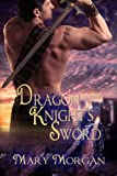 Dragon Knights Sword (Order of the Dragon Knights Book 1)