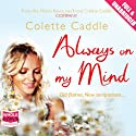 Always on My Mind Hörbuch von Colette Caddle Gesprochen von: Deirdre O'Connell