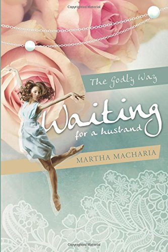 Waiting for a Husband: The Godly Way