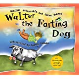 Walter the Farting Dog by Kotzwinkle, William, Murray, Glenn (11/1/2001)