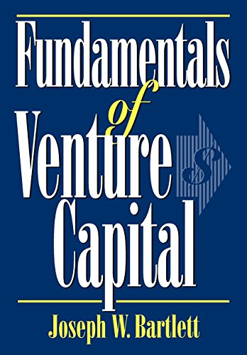 Fundamentals of Venture Capital