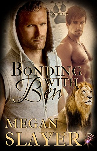 bonding-with-ben-gay-shapeshifter-romance-sanctuary-book-four-by-megan-slayer