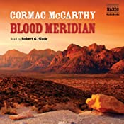 Blood Meridian: Or the Evening Redness in the West | [Cormac McCarthy]