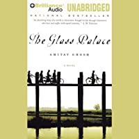 The Glass Palace (       UNABRIDGED) by Amitav Ghosh Narrated by Simon Vance