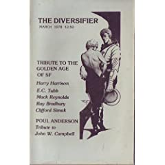 The Diversifier, March 1978 (Tribute to the Golden Age of Science Fiction, Vol. 4, No. 4) by Harry Harrison,&#32;Mack Reynolds,&#32;Ray Bradbury and Clifford Simak