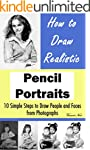 How to Draw Portraits: How to Draw Re...
