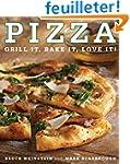 Pizza: Grill It, Bake It, Love It!