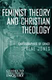 Feminist Theory and Christian Theology (Guides to Theological Inquiry)