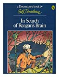 In Search of Reagan's Brain (Doonesbury Book / By G.B. Trudeau) (0030597889) by Trudeau, G. B.