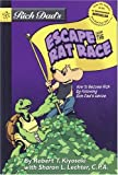 Rich Dad's Escape from the Rat Race (0316013544) by Kiyosaki, Robert T.