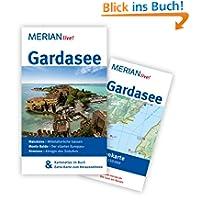 Gardasee: Mit Kartenatlas im Buch und Extra-Karte zum Herausnehmen (MERIAN live)