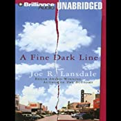 A Fine Dark Line | [Joe R. Lansdale]