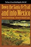 Down the Santa Fe Trail and into Mexico: The Diary of Susan Shelby Magoffin, 1846-1847 (American Tribal Religions) (0803281161) by Susan Shelby Magoffin