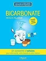Bicarbonate : Un concentré d'astuces pour votre santé, votre beauté et votre maison