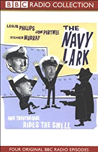 The Navy Lark, Volume 3: HMS Troutbridge Rides the Swell | [Laurie Wyman, George Evans]
