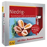 Niedrigtemperaturgaren - Das Set: Plus Ofen-/Bratenthermome... Plus Ofen- und Bratenthermometer (GU Buch plus...