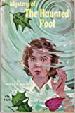 Mystery of the Haunted Pool (0590086103) by Whitney, Phyllis A.