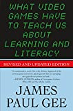What Video Games Have to Teach Us About Learning and Literacy. Second Edition