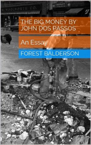 The Big Money by John Dos Passos- An Essay PDF