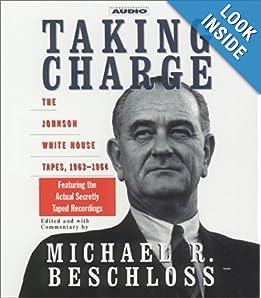 Taking Charge  - Michael R. Beschloss
