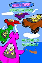 Smilee & Company Operation Intro: Welcome to Tuckernuck (Volume 1)