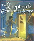 img - for The Shepherd's Christmas Story book / textbook / text book