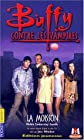 Buffy contre les vampires, tome 1 : La moisson (French Edition)