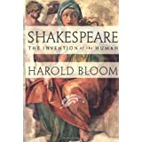 Shakespeare: The Invention of the Human ~ Harold Bloom