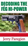 DECODING THE FÉG HI-POWER