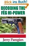 DECODING THE F�G HI-POWER (English Ed...
