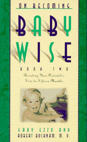 On Becoming Babywise: Bk 2