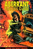 img - for Aberrant Players Guide (Aberrant Roleplaying, WW8505) book / textbook / text book