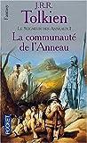 Le Seigneur des Anneaux, tome 1 : La Communauté de l