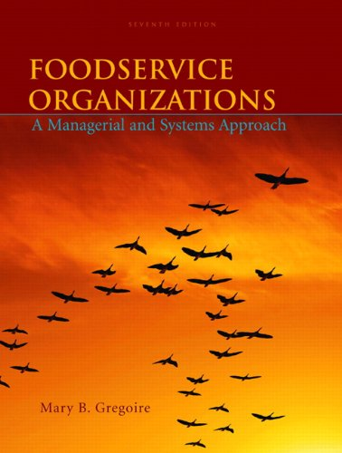 Foodservice Organizations: A Managerial and Systems...