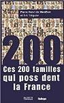 Ces 200 familles qui poss�dent la France